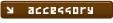 accessary/アクセサリー
